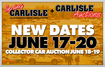 Backup Dates Enacted for Spring Carlisle & Auction