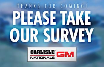 Complete the Carlisle GM Nationals 2021 Survey