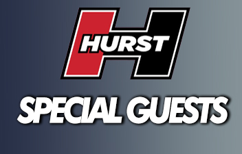 Special Guests Coming for the Hurst Showcase
