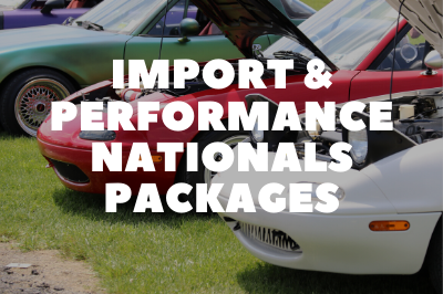 Import & Performance Nationals Packages Are Available!
